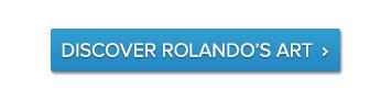 Discover-Rolando's-art